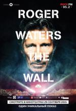 Роджер Уотерс: The Wall / Roger Waters the Wall