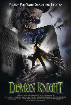 �������� ����� ����� �� ������: ����� ����  / Tales from the Crypt: Demon Knight ������ ��������� ��� �����������